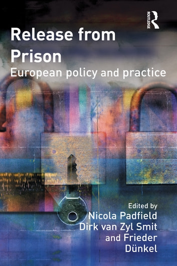Release from Prison - European Policy and Practice ebook by