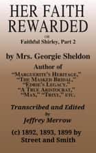 Her Faith Rewarded ebook by Georgie Sheldon