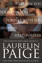 Complete Fixed - The Complete Fixed Series: Books 1-5 ebook by Laurelin Paige
