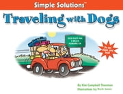 Traveling With Dogs - By Car, Plane And Boat ebook by Kim Campbell Thornton