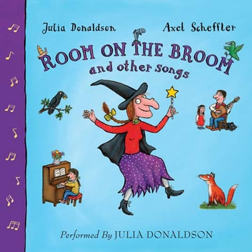 Room on the Broom and Other Songs audiobook by Julia Donaldson