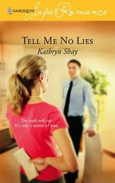 Tell Me No Lies ebook by Kathryn Shay