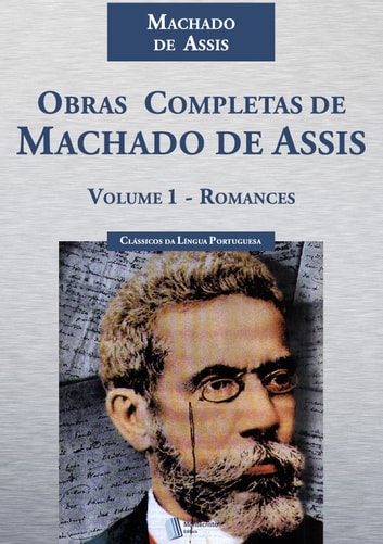 Obras Completas de Machado de Assis ebook by Machado de Assis