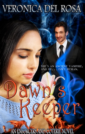 Dawn's Keeper ebook by Veronica Del Rosa