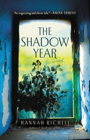 The Shadow Year ebook by Hannah Richell