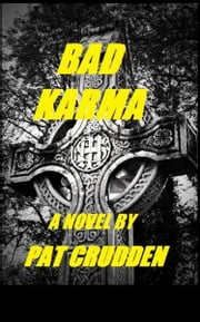 Bad Karma ebook by Pat Crudden