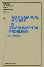 Mathematical Models in Environmental Problems ebook by Marchuk, G.I.