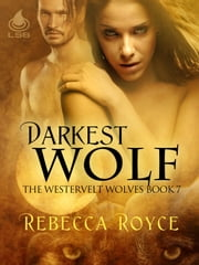 Darkest Wolf ebook by Rebecca Royce