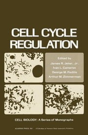 Cell Cycle Regulation ebook by Jeter, James R. Jr.