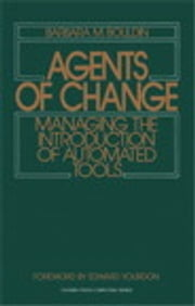 Agents of Change - Managing the Introduction of Automated Tools ebook by Barbara M. Bouldin