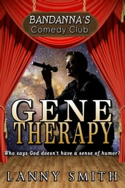 Gene Therapy ebook by Lanny Smith