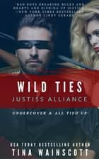 Wild Ties ebook by Tina Wainscott
