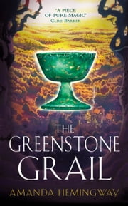 The Greenstone Grail: The Sangreal Trilogy One ebook by Jan Siegel