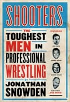 Shooters ebook by Jonathan Snowden