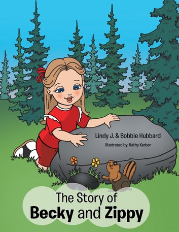 The Story of Becky and Zippy ebook by Bobbie Hubbard,Lindy J.