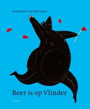 Beer is op Vlinder ebook by Annemarie van Haeringen