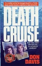 Death Cruise ebook by Donald A. Davis
