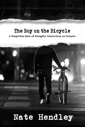 The Boy On The Bicycle Ebook By Nate Hendley 9781988274522