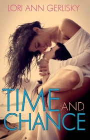 Time and Chance ebook by Lori Ann Gerlisky