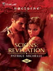Scions: Revelation ebook by Patrice Michelle
