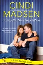 Crazy for the Competition ebook by