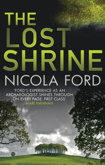 The Lost Shrine - Can she uncover the truth before it is hidden for ever? 電子書籍 by Nicola Ford