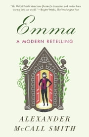 Emma: A Modern Retelling ebook by Alexander McCall Smith