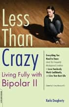 Less than Crazy ebook by Karla Dougherty