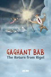 Gaghant Bab. The Return from Rigel ebook by Simonian, Astghik,DEEM Communications