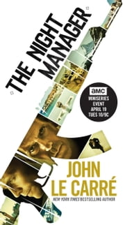 The Night Manager - A Novel ebook by John le Carré