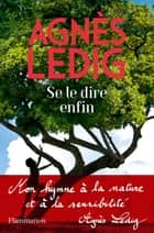 Se le dire enfin ebook by Agnès Ledig