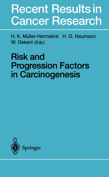 Risk and Progression Factors in Carcinogenesis ebook by