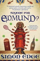 Anyone for Edmund? ebook by