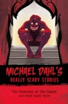 The Stranger on the Stairs ebook by Michael Dahl,Xavier Bonet