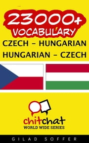 23000+ Vocabulary Czech - Hungarian ebook by Gilad Soffer