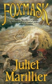 Foxmask - Children of the Light Isles, Book Two ebook by Juliet Marillier
