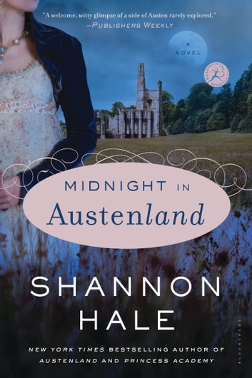 Midnight in Austenland - A Novel ebook by Shannon Hale
