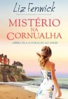 Mistério na Cornualha ebook by Liz Fenwick