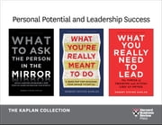 Personal Potential and Leadership Success: The Kaplan Collection (3 Books) ebook by Robert Steven Kaplan