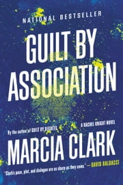 Guilt by Association ebook by Marcia Clark