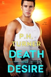 Death and Desire ebook by P.H. Turner