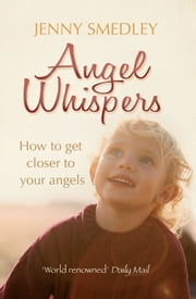 Angel Whispers ebook by Jenny Smedley