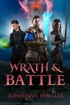 Wraithshard: Wrath & Battle ebook by