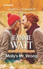Molly's Mr. Wrong ebook by Jeannie Watt
