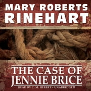 The Case of Jennie Brice audiobook by Mary Roberts Rinehart