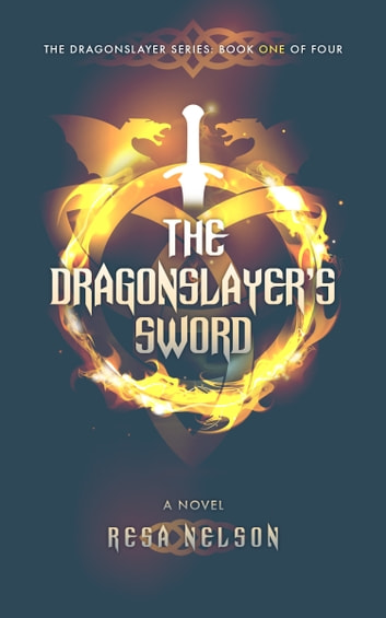 The Dragonslayer's Sword ebook by Resa Nelson
