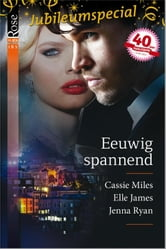 Eeuwig spannend ebook by Cassie Miles,Elle James,Jenna Ryan