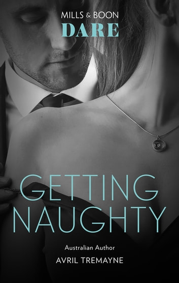 Getting Naughty ebook by Avril Tremayne