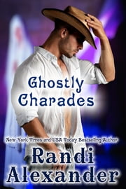 Ghostly Charades ebook by Randi Alexander