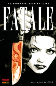 Fatale, Band 2 - Hollywood Babylon ebook by Ed Brubaker, Sean Phillips